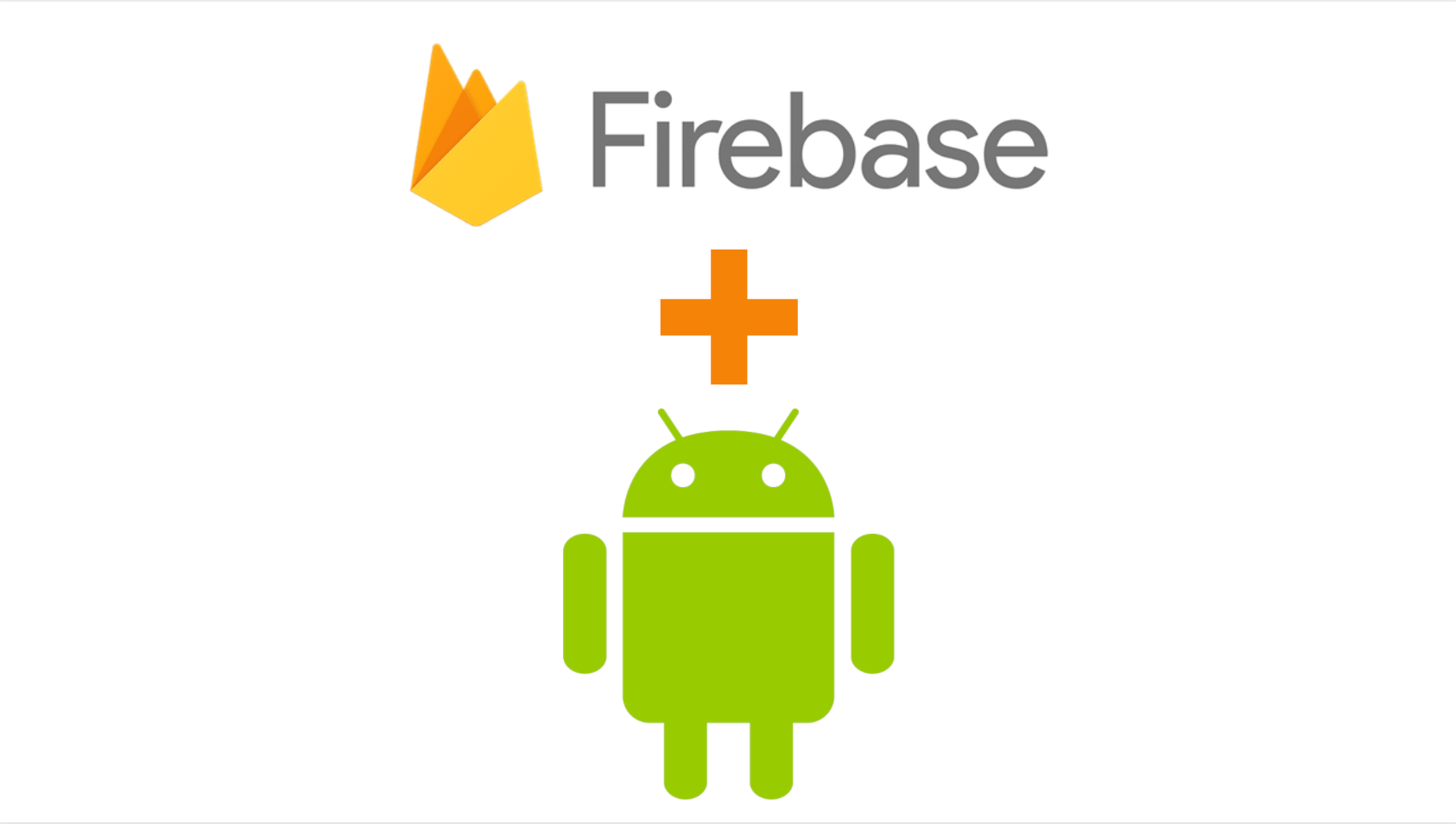 How To Integrate Firebase In Android Applications