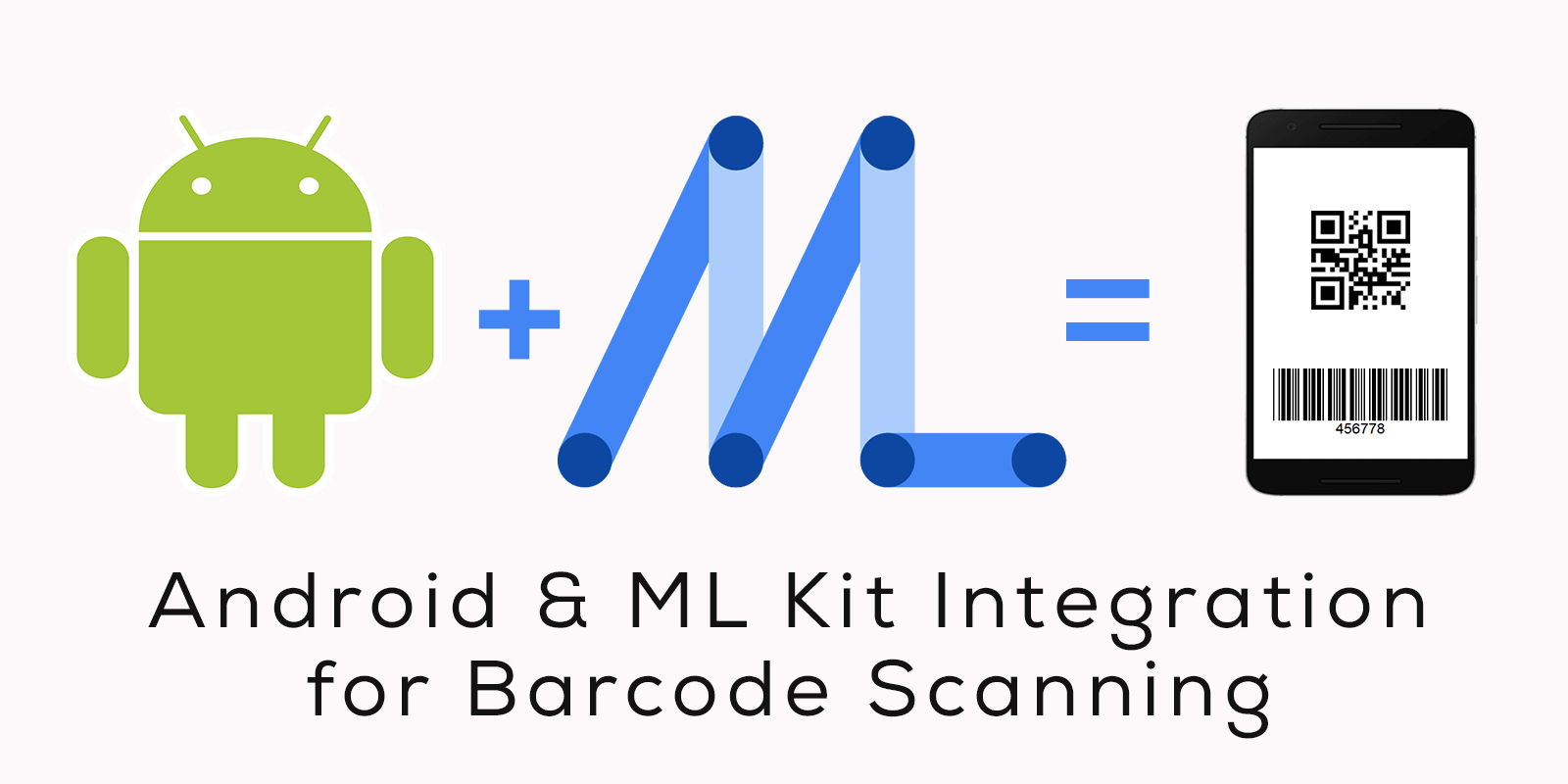 ml-kit-and-android-integration